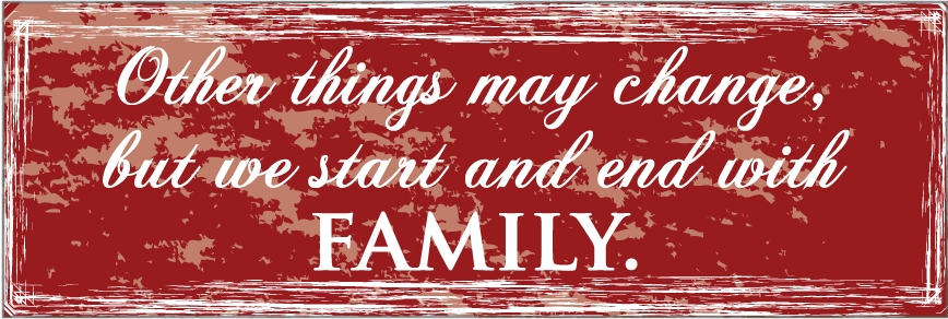 Start and End with Family Wall Graphic