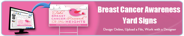 Breast Cancer Awareness Yard Signs | Banners.com