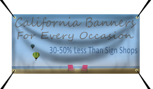 Vinyl Banners: 30-50% Less than Sign Shops in Santa Clarita, CA