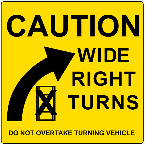 Caution Wide Right Turns Decal | Banners.com