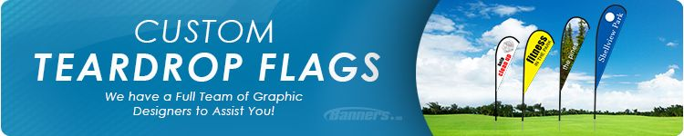Teardrop Flags - Custom Teardrop Banners | Banners com