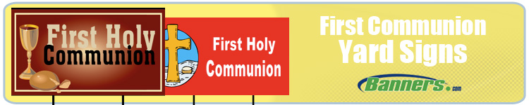 First Communion Yard Signs from Banners.com