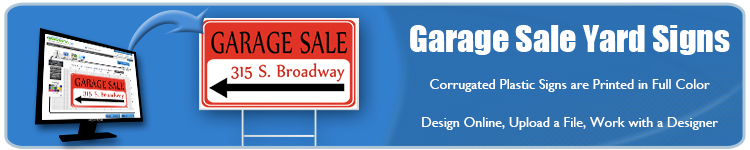 Custom Garage Sale Yard Signs from Banners.com