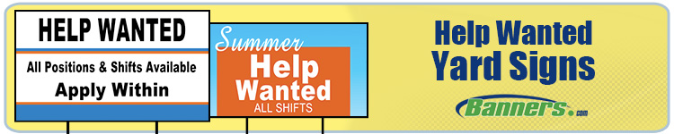 Help Wanted Yard Signs | Banners.com