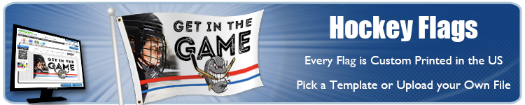 Custom Hockey  Flags | Banners.com