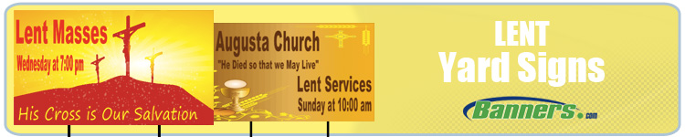 Lent Yard Signs from Banners.com