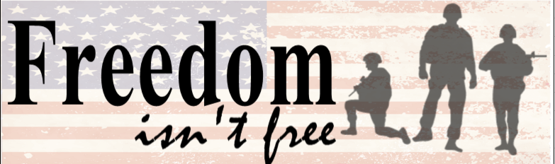 Military Bumper Sticker Idea - Freedom Isn't Free | Banners.com