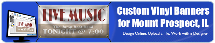 Custom Vinyl Banners for Mount Prospect, IL from Banners.com