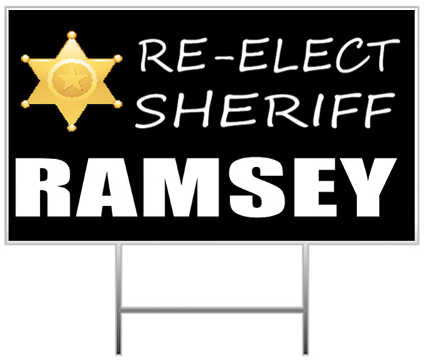 Sheriff Election Yard Sign Sample