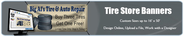 Custom Vinyl Banners for Tire Stores from Banners.com