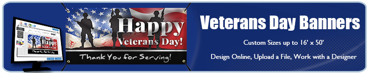 Order Custom Veterans Day Banners Online | Banners.com
