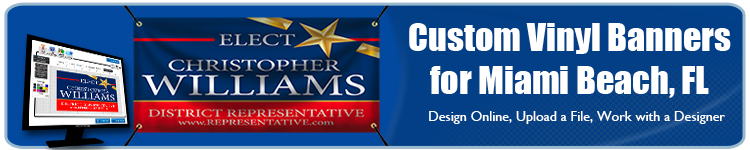 Custom Vinyl Banners for Miami Beach, FL from Banners.com