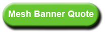 Mesh Banner Quote Request